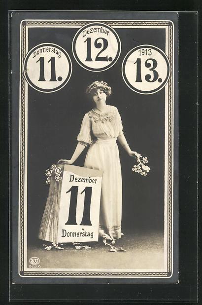 AK Datum 11.12.13. Frau mit Kalenderblatt und Blumen 0