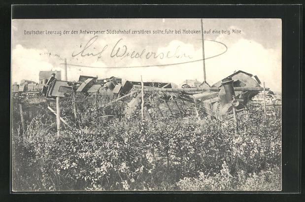 AK Hoboken, Deutscher Leerzug, der d. Antwerpener Südbahnhof zerstören sollte, fuhr auf eine belg. Mine 0