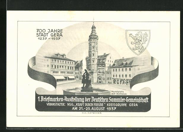 AK Gera, Marktplatz mit Rathaus, 700 Jahre Stadt Gera, 1. Briefmarken-Ausstellung 1937, KdF, Ganzsache 0