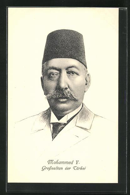 AK Mohammed V., Grosssultan der Türkei 0