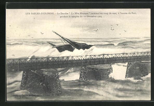 AK Les Sables-d`Olonne, Le Dundee La Mere Rousseau recevant un coup de mer, a l`entree du Port pendant la tempete 1903 0