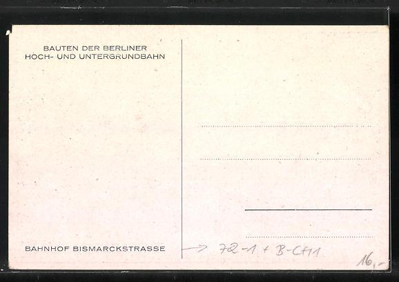 Künstler-AK F. Beckert: Berlin-Charlottenburg, Bahnhof Bismarckstrasse der Berliner Hoch- und Untergrundbahn 1