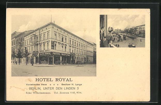 AK Berlin, Hotel Royal, Unter den Linden 3 0