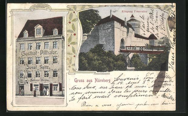 AK Nürnberg, Gasthaus Pillhofer, Eingang Frauentor 0