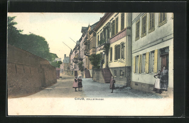 AK Caub, Zollstrasse mit Gasthof zum Grünenwald 0