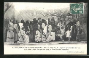 AK St-Jean-Baptiste, Predication, dans la vie publique de N.-S. J.-C. qui sera representee a Entre-deux-guiers 1912