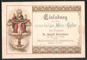 Einladung erstes heiliges Mess-Opfer des Priesters Dr. Rudolf Schweitzer 1905, Cäcilienkirche zu Regensburg