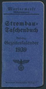 Gezeiten-Kalender im Strombau-Taschenbuch 1939, Marinewerft Wilhelmshaven, 18 Seiten, Reichsadler mit