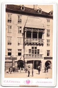 Fotografie C. A. Czichna, Innsbruck, Ansicht Innsbruck, Goldenes Dachl