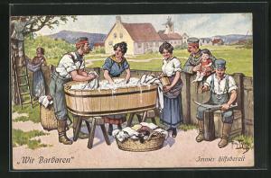 Künstler-AK Arthur Thiele: Wir Barbaren, Soldaten helfen Waschfrauen bei der Wäsche