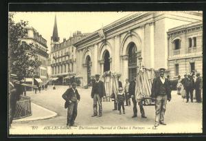 AK Aix-les-Bains, Établissement Thermal et Chaises à Porteurs