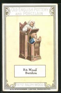 AK Ralph Wood, No 17, Old English Pottery and Porcelain, Ra. Wood Burslem, Kanzel