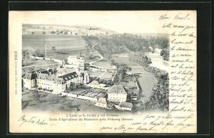 AK Fribourg, Ecole d`Agriculture de Hauterive, L`Ecole et Ferme à vol d`oiseau