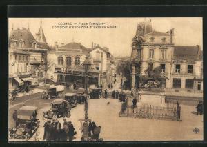 AK Cognac, Place Francois-Ier, Comptoir d`Escompte et Cafe du Chalet