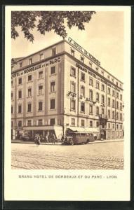 AK Lyon, Grand Hotel de Bordeaux et du Parc