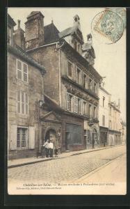 AK Chatillon-sur-Seine, Maison attribuée à Philandrier
