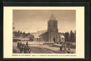AK Basutoland, Missions du Sud-Afrique, La cathedrale de Roma un jour de premiere communion