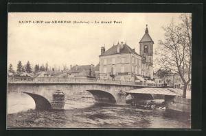 AK Saint-Loup-sur-Sèmouse, Le Grand Pont