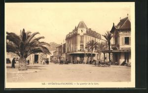 AK Hyères-les-Palmiers, Le quartier de la Gare