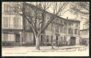 AK Carpentras, Hotel Michel, Boulevard du Musee