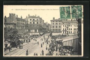 AK Saint-Étienne, Place du Peuple et Rue du Général Foche