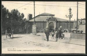 AK Narbonne, Halle et Pont de la Liberte