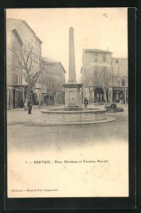AK Pertuis, Place Mirabeau et Fontaine Pecourt
