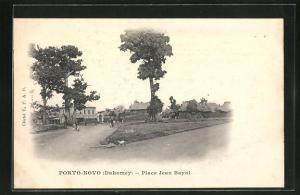 AK Porto-Novo / Dahomey, Place Jean Bayol