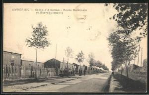 AK Amberieu, Camp d`Aviation, Route Nationale et Barraquements
