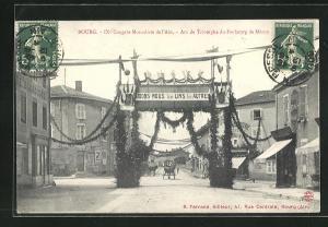 AK Bourg, IXe Congres Mutualiste de l`Ain, Arc de Triomphe du Faubourg de Macon