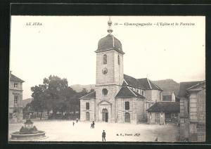 AK Champagnole, L` Eglise et la Fontaine
