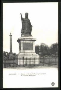 AK Aurillac, Statue de Gerbert (Pape Sylvestre II.) et Colonne Monthyon