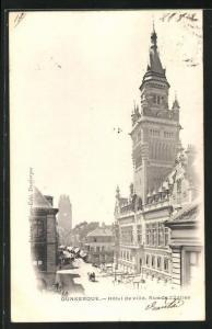 AK Dunkerque, Hotel de Ville, Rue de l` Eglise