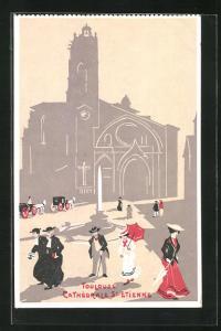 Künstler-AK Toulouse, Cathedrale St Etienne