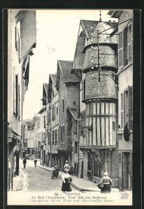 AK Troyes, La Rue Champeaux, Tour dite des Orfevres