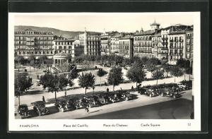 AK Pamplona, Plaza des Castillo, Place du Chateau, Castle Square