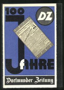 AK Dortmund, 100 jähriges Jubiläum der Dortmunder Zeitung, Reklame im Bauhaus-Stil