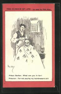Künstler-AK sign. Phil May: Mann beim Friseur, What are you in for? For not paying my hairdresser`s bill