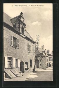 AK Roscoff, La Maison de Marie Stuart, Gebäudeansicht