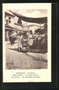 AK Salonica / Saloniki, Le Marchand de Glaces, Eisverkäufer