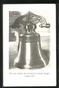 AK Weggis, die erste Glocke der reformierten Kirche 1923