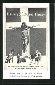 AK He also loved these, british union for the abolition of vivisection, Jesus und Tiere, Tierschutz