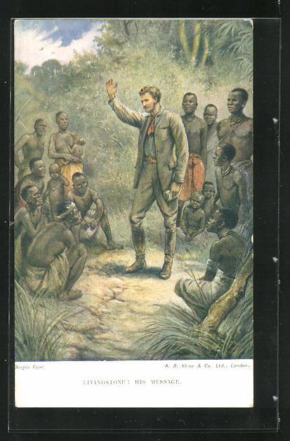 AK Livingstone: His Message, Mann unter Eingeborenen 0