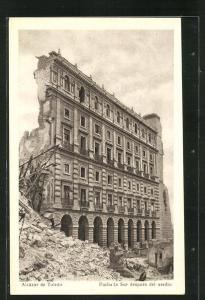 AK spanischer Bürgerkrieg, Alcazar de Toledo, Fachada Sur despues de asedio, zerstörtes Haus