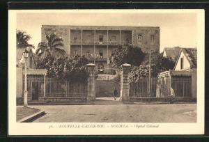 AK Nouméa, Hopital Colonial