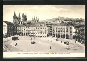 AK Burgos, Grand` Place dominee par la Cathedrale, l`Eglise Saint-Etienne et le Chateau