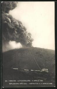 AK Vesuvio, La Funicolare, 5 Aprile 1906, Esplosione Ore 14.10 - Distrutto il 6 Aprile 1906, Vulkan