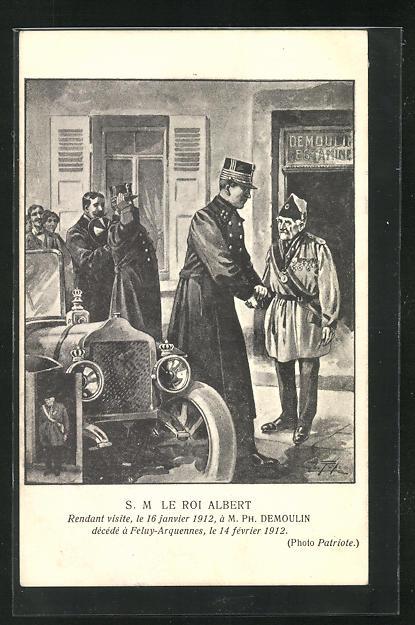 Künstler-AK Le Roi Albert, rendant visite 1912, a M. Ph. Demoulin decede a Feluy-Arquennes 0
