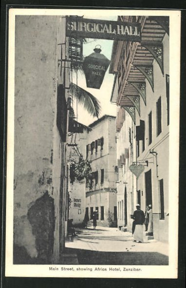 AK Zanzibar, Main Street, showing Africa Hotel, Surgical Hall 0