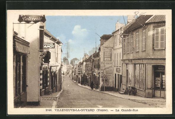AK Villeneuve-la-Guyard, La Grande-Rue, Strassenpartie 0